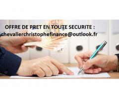 OFFRE DE PRET EN TOUTE SECURITE : chevalierchristophefinance@outlook.fr